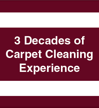 3 Decades of Carpet Cleaning Experience